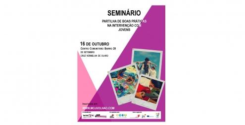 """Seminário: """"Partilha de Boas Práticas na Intervenção Com Jovens"""""""